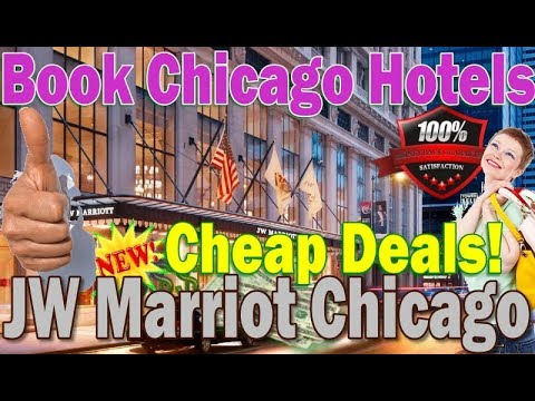 JW Marriott Chicago Hotel Deal - See Rooms And Way To Book For Cheap Online!