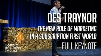 Des Traynor - The new role of marketing in a subscription first world - Full Keynote