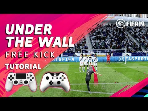 FIFA 19 Free Kick Tutorial - Under The Wall