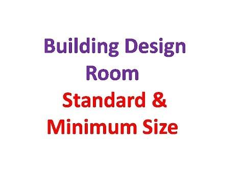 Building Design Room Standard & Minimum Size