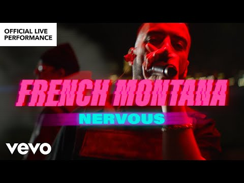"""French Montana - """"Nervous"""" Official Live Performance 