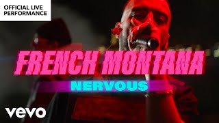 French Montana Nervous Live Performance Vevo.mp3