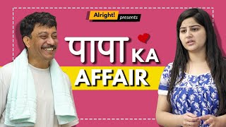 Papa Ka Affair | Pati, Patni Aur Woh | Ft Purnendu Bhattacharya | Alright