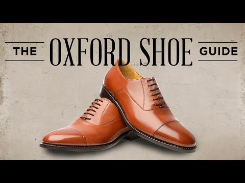 Oxford Shoes Guide  How To Wear, Buy & Combine Mens Oxfords