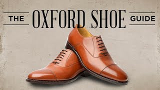 Oxford Shoes Guide - How To Wear, Buy & Combine Men