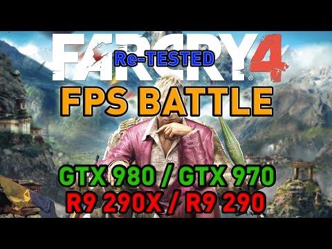 Far Cry 4 - Re-Tested - GTX 980/GTX 970/R9 290X/R9 290 - FPS Battle - Nvidia Vs AMD [Benchmark]