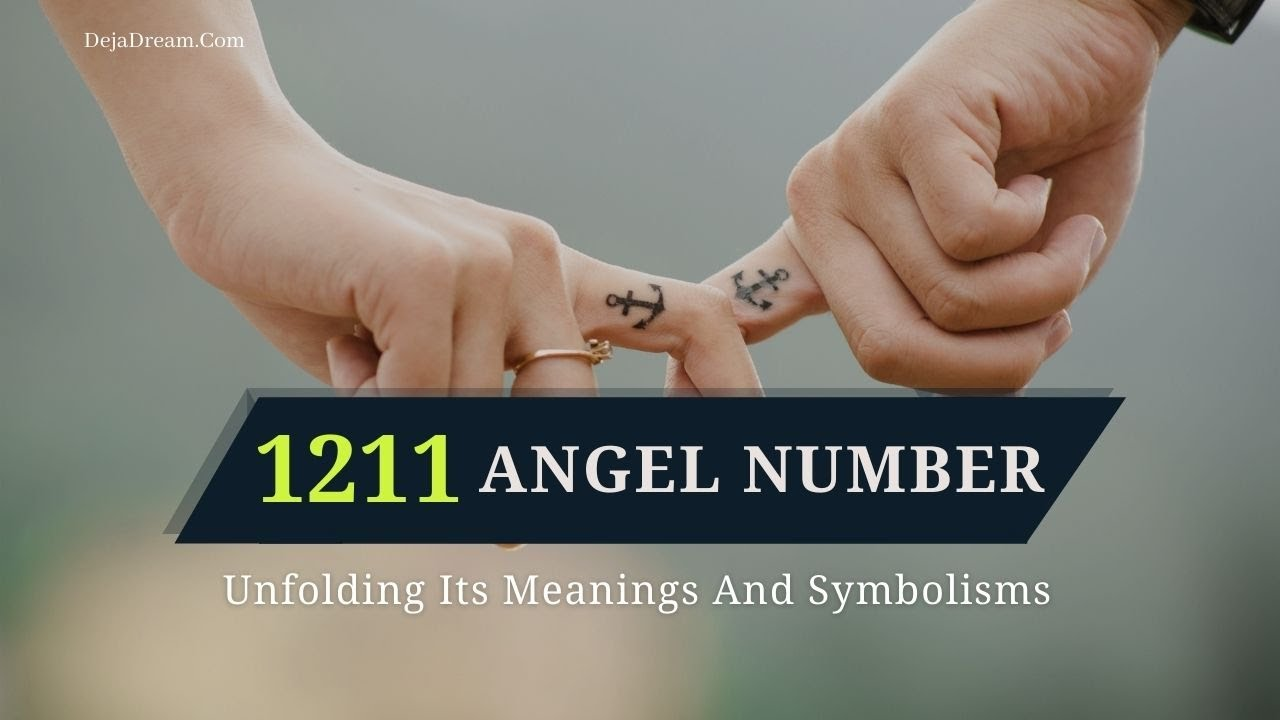 Download 1211 Angel Number: Unfolding Its Meanings And Symbolisms