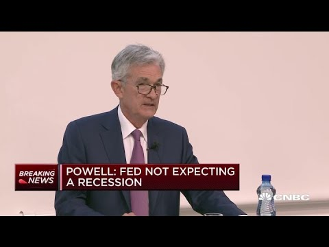 Powell: Fed is not expecting a recession