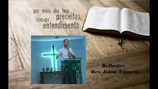 Vamos interceder - Efésios 1.16 - Rev. Jaime Eduardo
