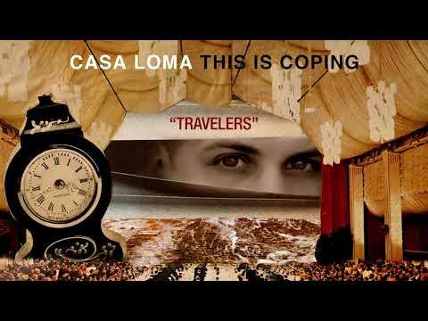 """Casa Loma """"Travelers"""""""