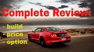 2018 Ford Mustang GT Premium Fastback - Build & Price Review - 5.0L Mustang V8