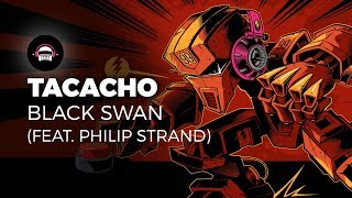TACACHO - Black Swan (feat. Philip Strand) | Ninety9Lives release