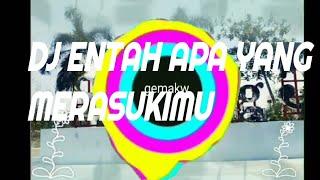 DJ ENTAH APA YANG MERASUKIMU FULL BASS #purwodadi #viral