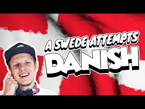 A SWEDE TRYING TO SPEAK DANISH (Why the Danes hate Sweden)