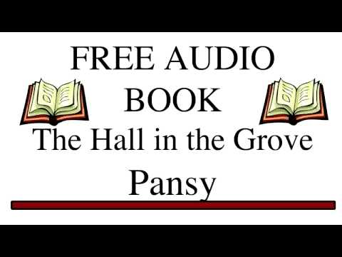 The Hall in the Grove by Pansy Part 1