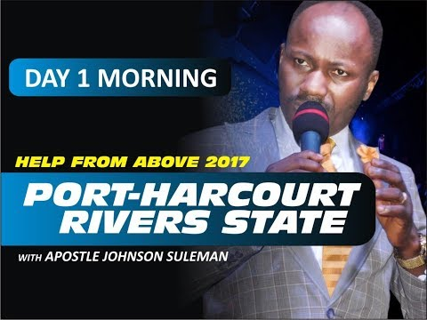HELP FROM ABOVE 2017 PORT HARCOURT OUTREACH  With  - Apostle Johnson Suleman