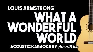 What A Wonderful World - Louis Armstrong (Acoustic Karaoke Version) MP3