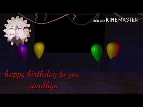 happy birthday sandhya new video song 2018-1-28..