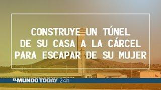 Construye un túnel de su casa a la cárcel para escapar de su mujer | El Mundo Today 24H