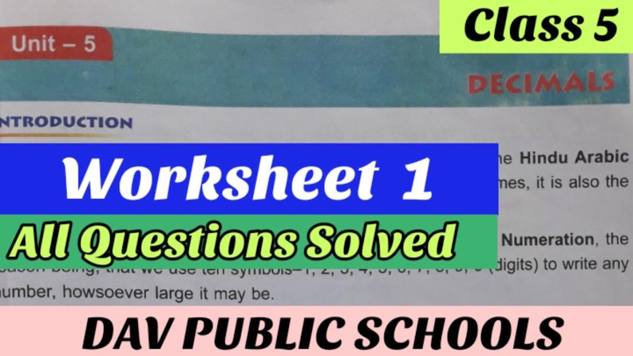 Dav Class 5 Maths Chapter 5 Decimals Worksheet 1 All Questions Solved Youtube [ 720 x 1280 Pixel ]
