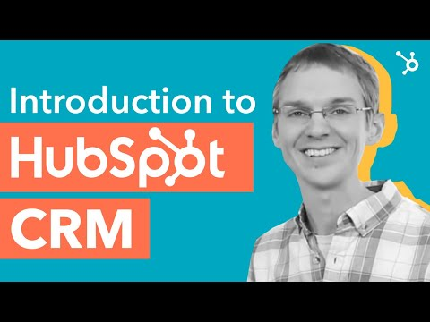 Introduction to HubSpot CRM