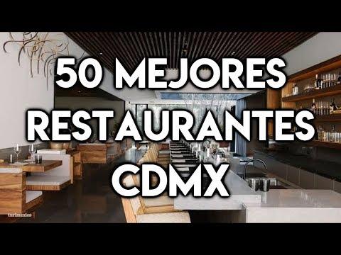 Los 50 Mejores Restaurantes en la Ciudad de México
