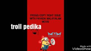 FROGG MOVING LITORAL _ COPY CAT_ PAVAM PAVADA :-)..