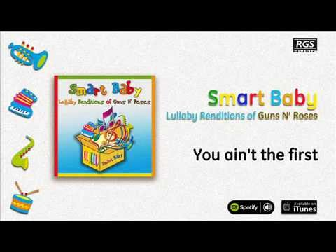 Lullaby Renditions of Guns N' Roses - You ain't the first mp3