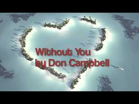 Without You by Don Campbell