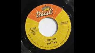 Watch Joe Tex I Gotcha video