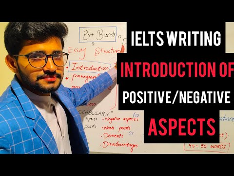 How to write introduction of Positive/negative aspects essay, ielts writing task 2
