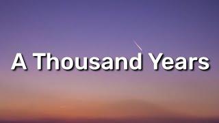 Christina Perri - A Thousand Years (Lyrics) ft. Steve Kazee