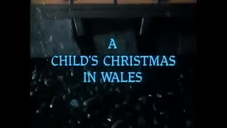 A Child's Christmas in Wales - The Christmas Movie