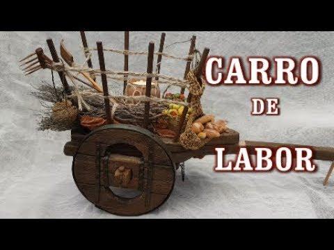 Como Hacer Un Carro de Labor