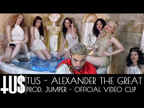 Tus - Alexander The Great prod. Jumper - Official Video Clip