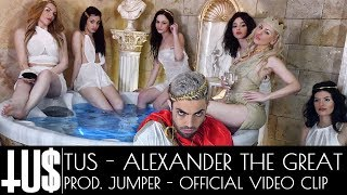 Tus - Alexander The Great