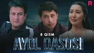 Ayol Qasosi 8-qism (milliy Serial) | Аёл касоси 8-кисм (миллий сериал)