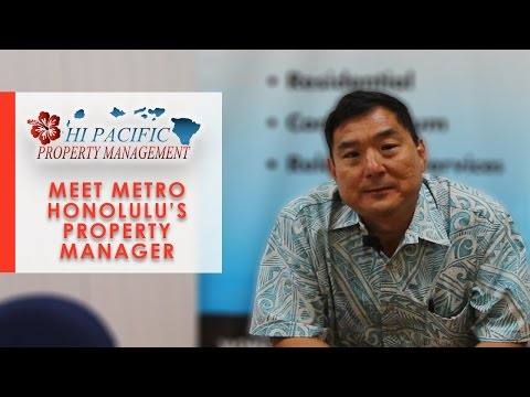 Hawaii Property Management: Meet Metro Honolulu's property manager