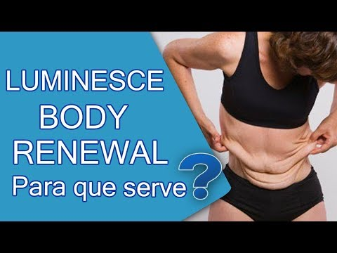 LUMINESCE BODY RENEWAL para que serve? - Sabedoria da longevidade