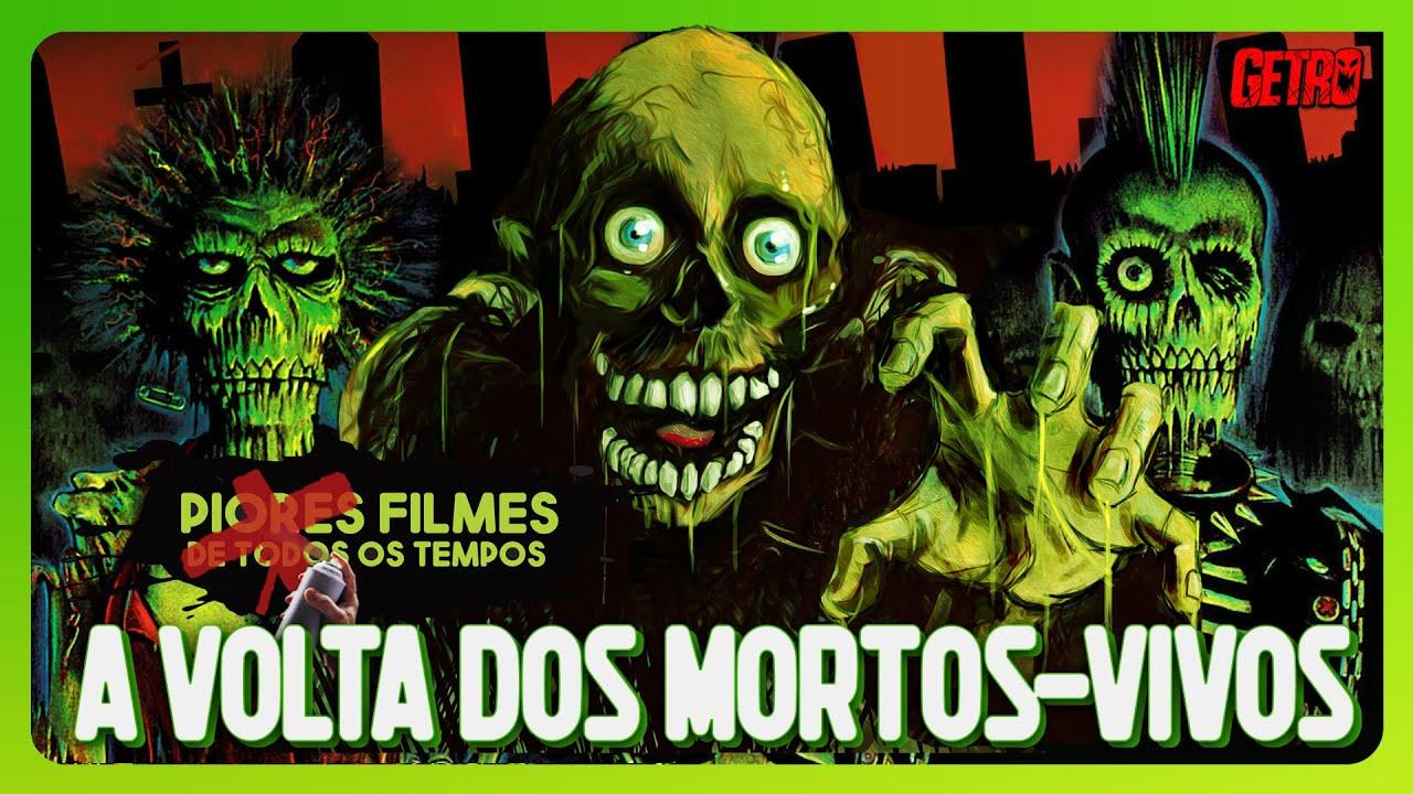 Filme Mortos Vivos in a volta dos mortos-vivos: piores filmes de todos os tempos #14