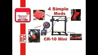 CR-10 Mini 3D Printer - Four Simple Modifications