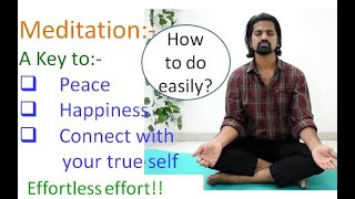 Meditation: Dhyan: How to do effective and effortless Meditation? A dimension of Yoga!!