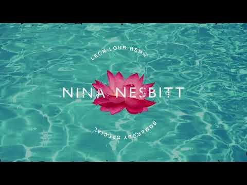 Nina Nesbitt - Somebody Special (Leon Lour...