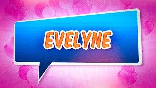 Joyeux anniversaire Evelyne