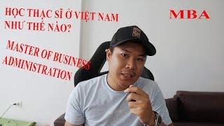 Gambar cover Học Thạc Sĩ Ở Việt Nam Như Thế Nào? || Master Of Business Administration