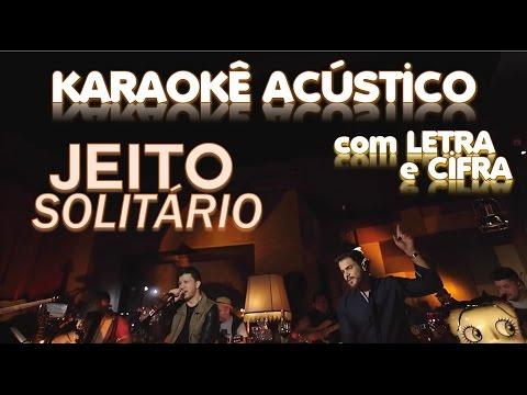 (Karaokê) JEITO SOLITÁRIO - Cleber & Cauan -- Violão Instrumental (com letra e cifra)