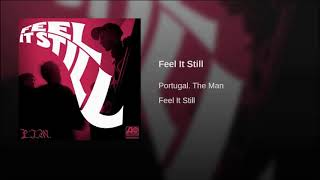 Feel It Still - Portugal. The Man (Audio)