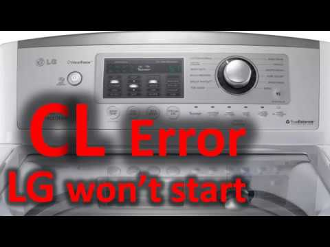CL Error Code SOLVED!!! LG Top Loading Washer Washing Machine won't start