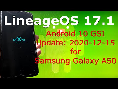 LineageOS 17.1 Android 10 for Samsung Galaxy A50 Update: 20201215
