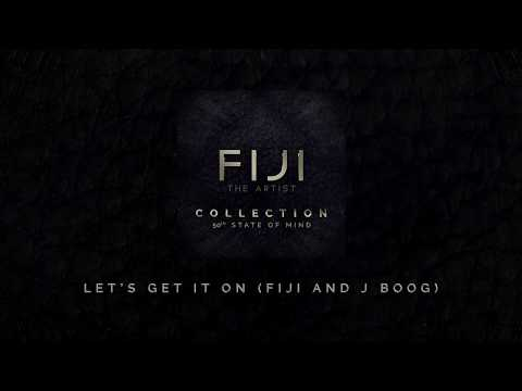 FIJI - Let's Get It On (Fiji and J Boog) (Official Audio)